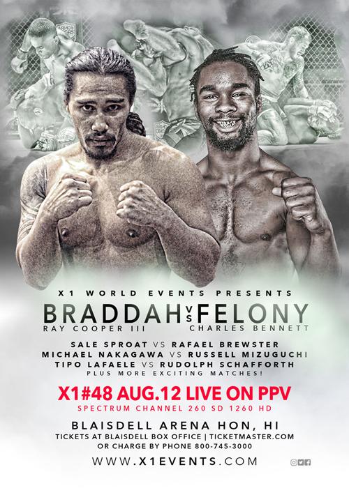 """X1-48 """"Braddah vs Felony"""" Aug 12 2017"""